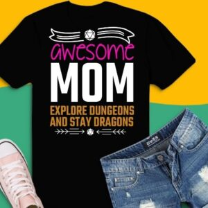 Womens Awesome Moms Explore Dungeons D20 Dice Tabletop RPG