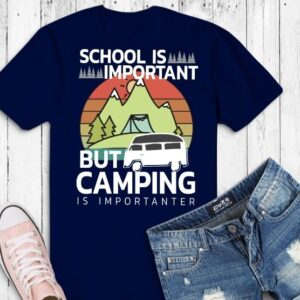 I'm Retired Going Camping Is My Job Funny Retirement RV Gift T-Shirt