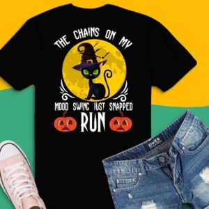 The Chain On My Mood Swing Just Snapped Run Cat Halloween T-Shirt design svg, The Chain On My Mood Swing Just Snapped Run png, black cat, halloween,